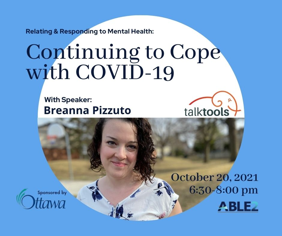 Relating & Responding to Mental Health: Continuing to Cope with COVID-19 – Grow Education Series